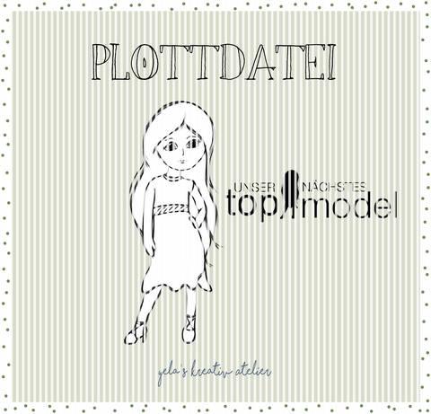 "Plotterdatei  Yela`s Kreativ Atelier "" Topmodel "" inkl. Schriftzug und Walk of Fame Stern"
