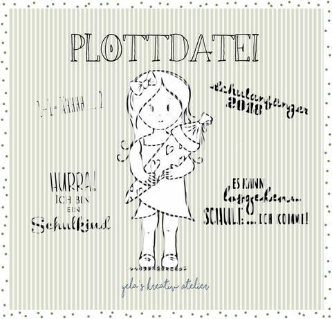 """Plotterdatei  Yela`s Kreativ Atelier """" Schulmaedchen """""""