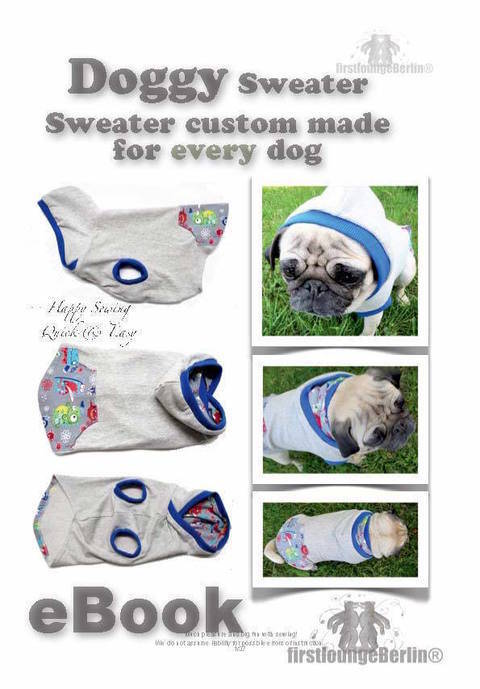 US-Doggy *** E-Book PDF Dog Sweater custom made sewing instruction for every dog-make your own patterns - Design with Love firstloungeberlin at Makerist