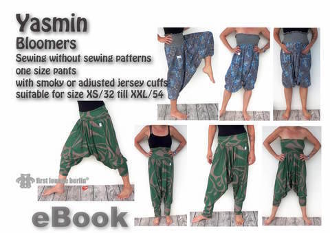 Us-Yasmin *** eBook Bloomers sewing without sewing patterns one size pants xs-xxl eBook PDF design with LOVE from firstloungeberlin at Makerist