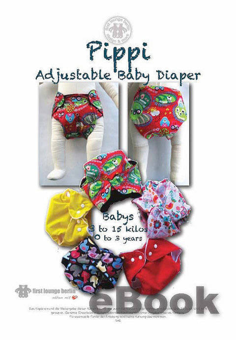 US-Pippi EBook PDF with patterns adjustable baby's diaper napkin trousers 0-3 years, 3 to 15 kilos handmade with LOVE by firstloungeberlin