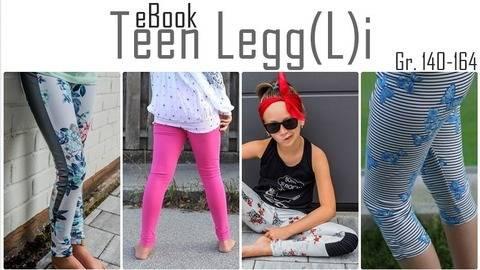 Teen LeggLi / Leggings / Anleitung + Schnittmuster