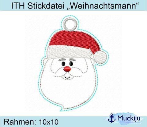 """ITH Stickdatei """"Weihnachtsmann"""" Anhänger"""