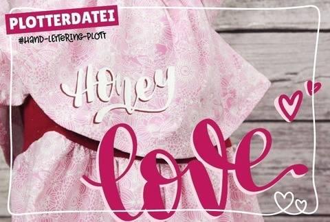 Honey, Love, Sweety & King   Handlettering-Plott Set