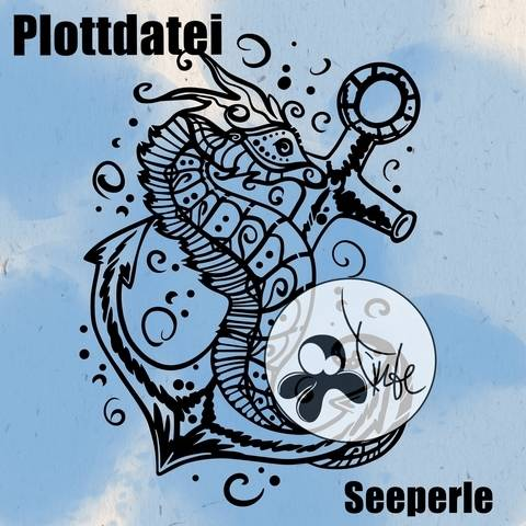 Plottdatei Seeperle