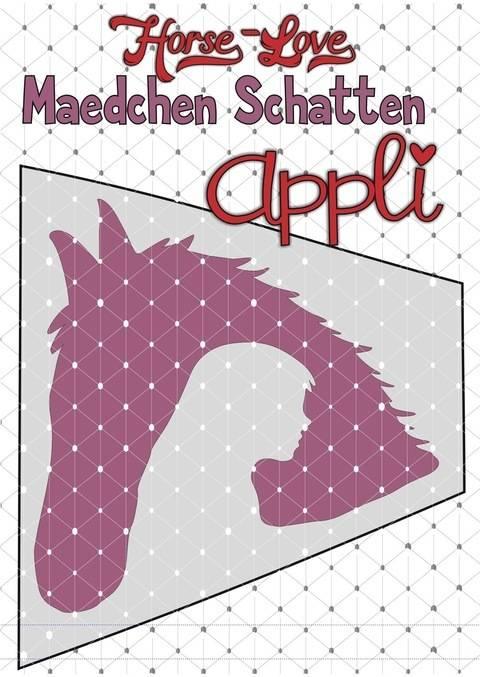 Horse Love - Reiten - Pferd Schatten Appli + BONUSDEKO