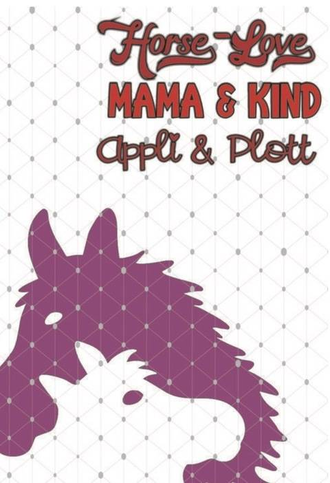 Horse Love Reiten Pferd APPLI- MAMA MIT FOHLEN + BONUS