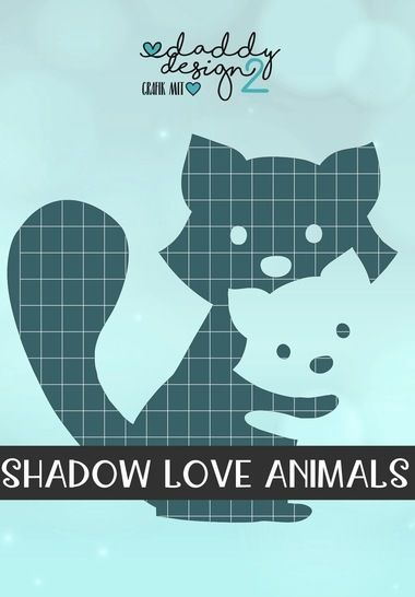 WASCHBAER LIEBE - Shadow-Love-Animals - Illusions-Plottdatei bei Makerist - Bild 1