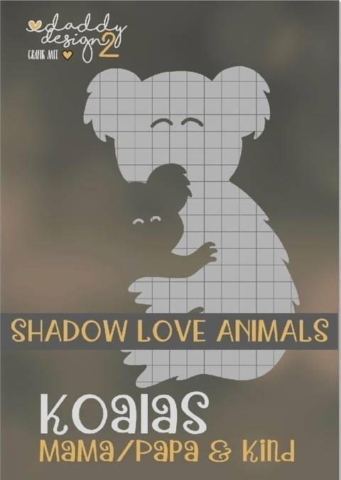 KOALA LIEBE  Shadow Love Animals Mama Papa Edition