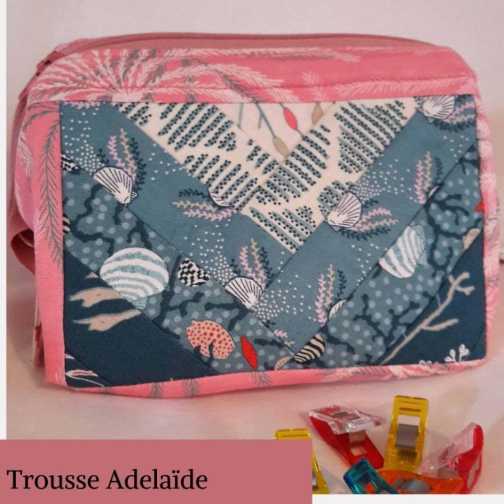 Trousse Adelaïde