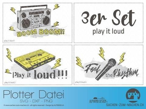"""Plotter-Datei """"play it loud"""" 3er-Set"""