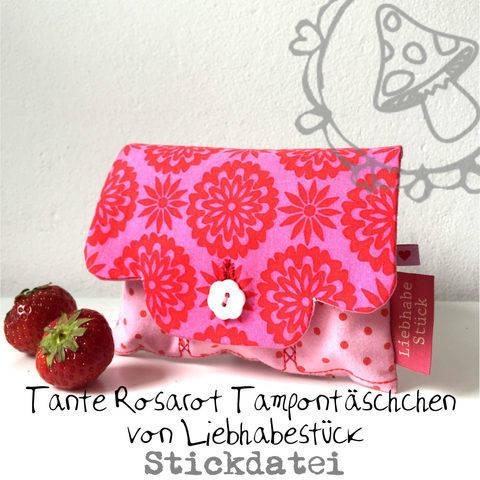 Stickdatei Tante Rosarot - Tampon und Bindentäschchen ITH bei Makerist