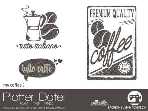 "Plotter-Datei ""my coffee"" #3"