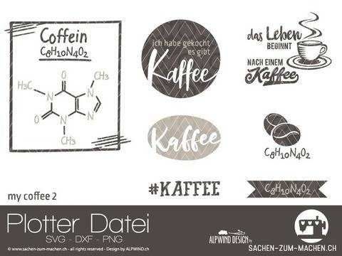 "Plotter-Datei ""my coffee"" #2"