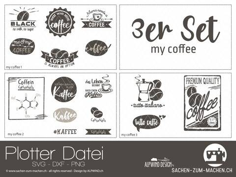 "Plotter-Datei ""my coffee"" 3er-Set"