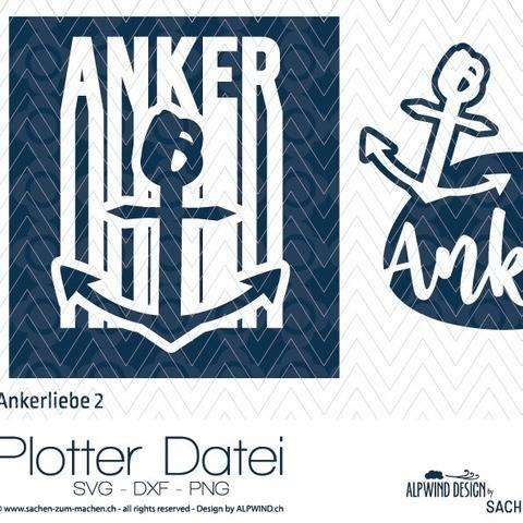 "Plotter-Datei ""Ankerliebe"" #2 bei Makerist"