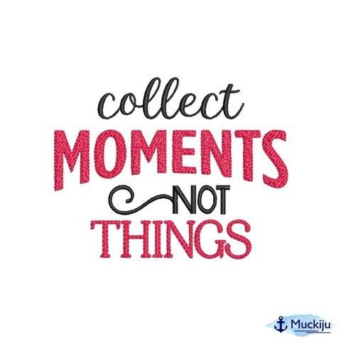 """Stickdatei 13x18 """"Collect moments"""""""