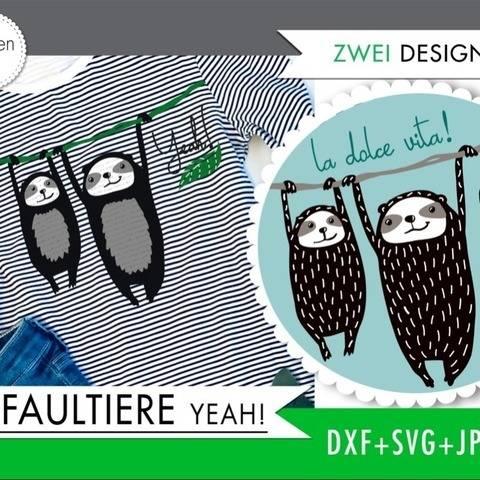 Faultiere YEAH! + Dolce Vita - Plotterdatei von formenfroh