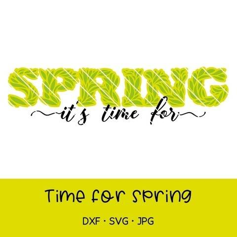 "Fichier de découpe plotter ""it's time for spring"" -  ressort"