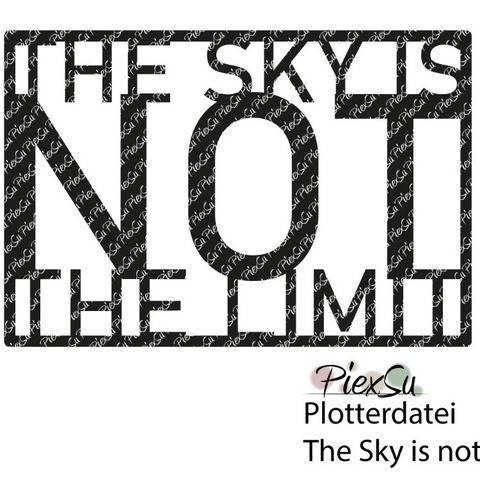 Plotterdatei Sky is not the Limit - dxf svg jpg png PiexSu
