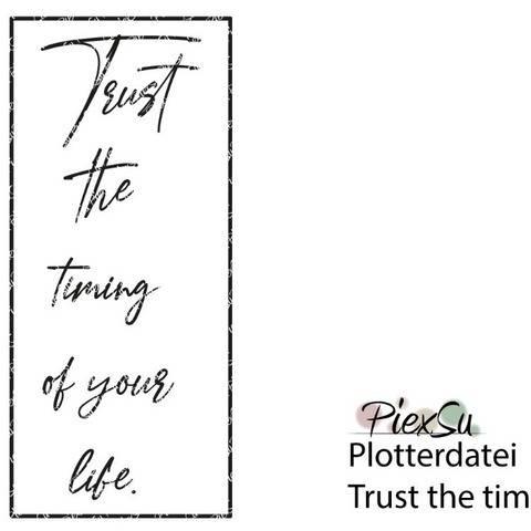 Plotterdatei Trust the timming - dxf svg jpg png PiexSu