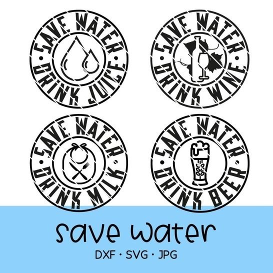 "Cutting file ""drink water, save water / juice / wine / beer"" at Makerist - Image 1"