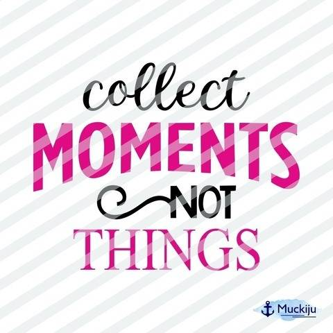 """Plottdatei """"Collect moments..."""""""