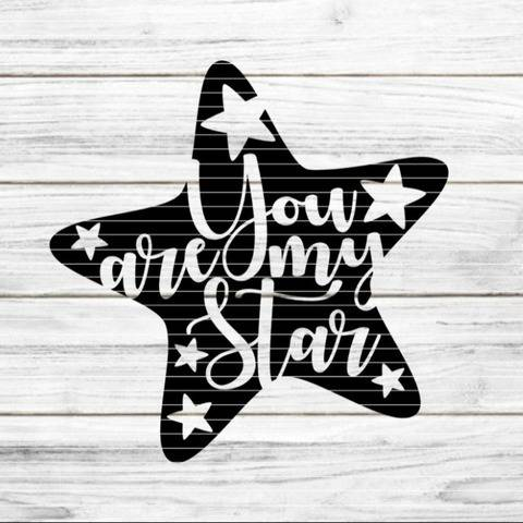 Stern You are my Star SVG DXF Plotterdatei