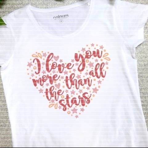 I love you more than all the stars SVG DXF Plotterdatei