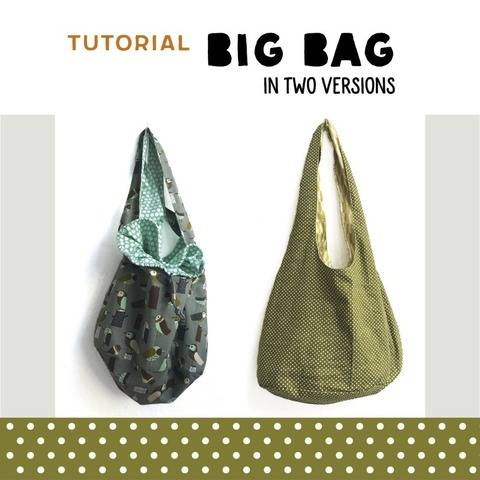 BIG BAG in two versions sewing pattern and instructions