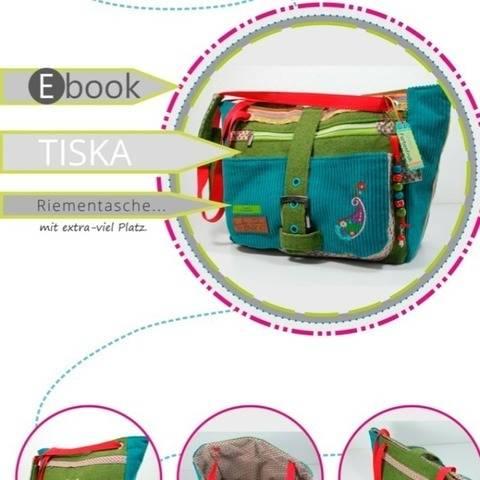 ebook TISKA ♥ ♥ ♥ Riementasche mit extra-viel Platz