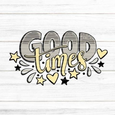 "Cutting file ""good times"" for Ironing-picture SVG DXF"