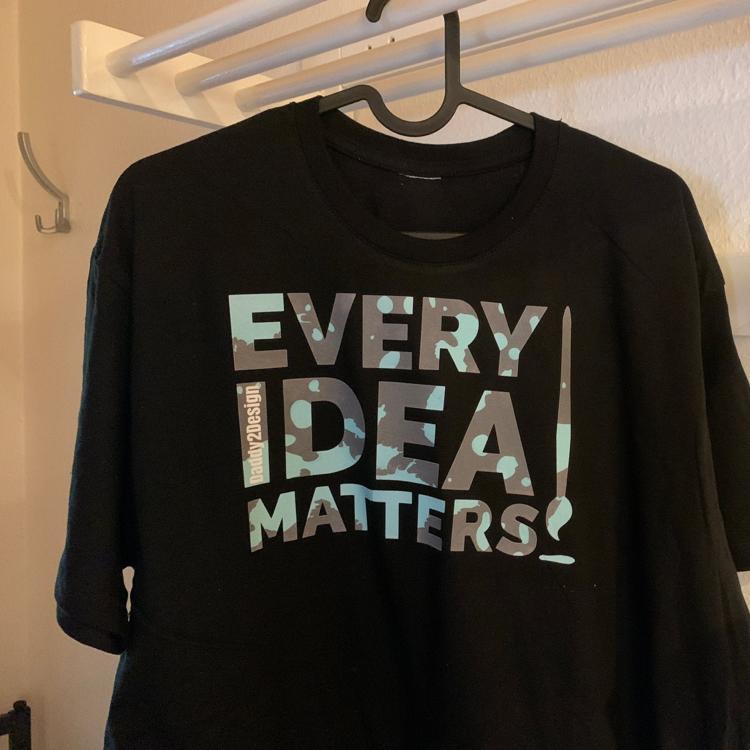 Klecks Sprüche - Every Idea Matters - Dein Style!