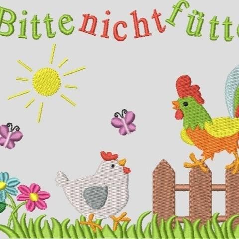 Stickdatei Huhn Hahn Bitte nicht füttern Nr.2