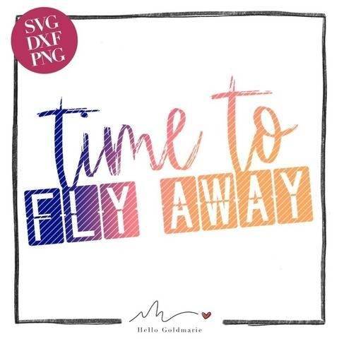 "Statement Plotterdatei ""Time to Fly Away"" | SVG u. DXF"