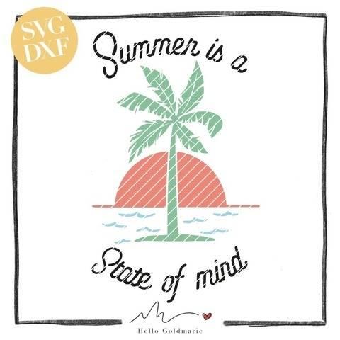 "Plotterdatei ""Summer is a State of Mind""| SVG u. DXF"