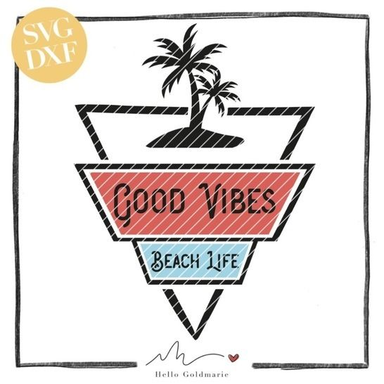 "Plotterdatei ""Good Vibes, Beach Life""  SVG u. DXF bei Makerist - Bild 1"