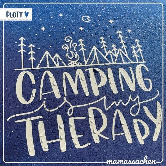 Camping/ Scouting is my therapy | Plott bei Makerist - Bild 1