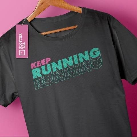 Keep Running | Plotterdatei für Läufer