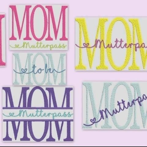 Stickdatei Mutterpass  Mom Mama In Love Set 615