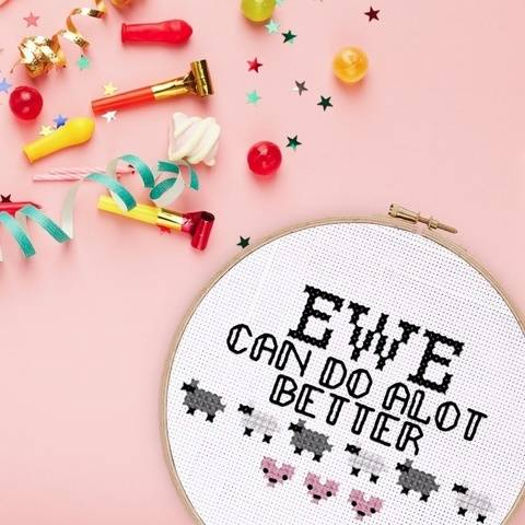 Funny Ewe Can Do Better Cross Stitch