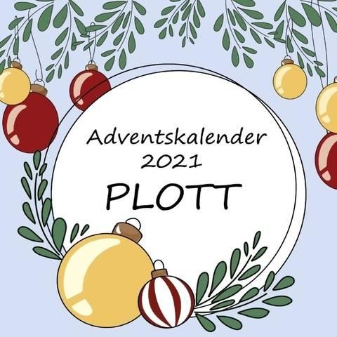 Adventskalender 2021 - PLOTT