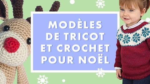 Inspiration Tutos tricot/crochet de Noël