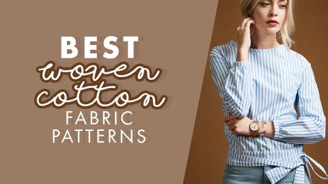 Best Cotton Patterns
