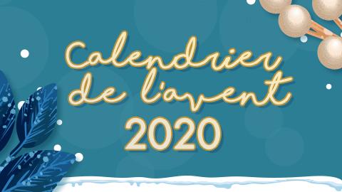Calendrier de l'avent 2020