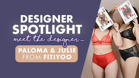 An interview with lingerie designer Fitiyoo