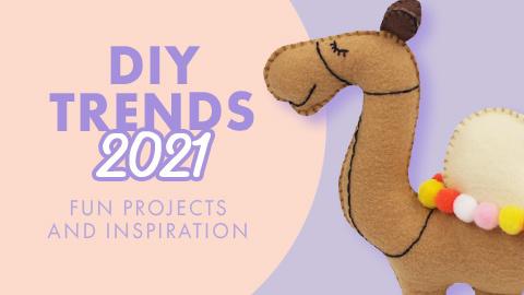 DIY Trends 2021
