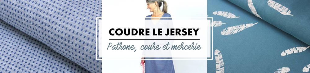 Coudre du jersey - patrons, cours et tissus