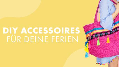 Echte Hingucker - Accessoires für den Sommer