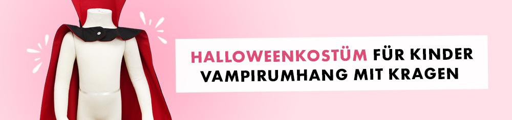 Halloweenkostüm nähen - Vampirumhang mit Kragen für Kinder